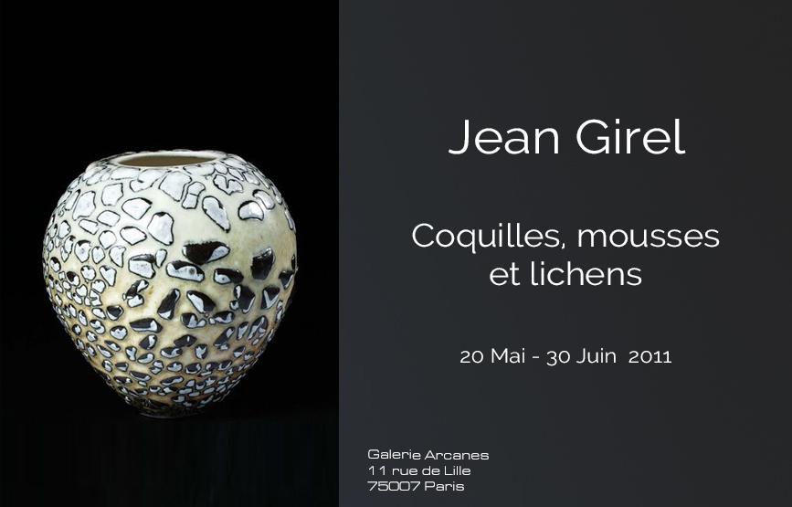 2011-05- Jean Girel. Coquilles, mousses et lichens. Porcelaines - Affiche_ Galerie Arcanes l Arts Décoratifs XXe - Art Contemporain Paris,